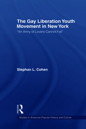 The Gay Liberation Youth Movement in New York by Stephan Cohen