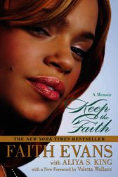 Keep the Faith: A Memoir by Faith Evans