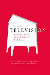 The Age of Television by Milly Buonanno