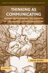Thinking as Communicating by Anna Sfard