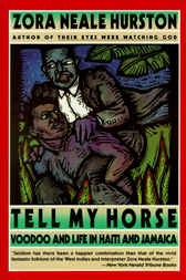 Tell My Horse by Zora Neale Hurston