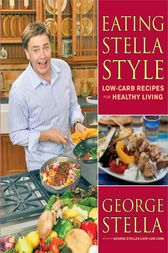 Eating Stella Style by George Stella