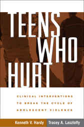 Teens Who Hurt by Kenneth V. Hardy