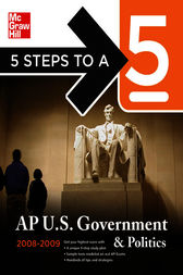 5 Steps to a 5 AP U.S. Government and Politics, 2008-2009 Edition by Pamela K. Lamb