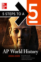 5 Steps to a 5 AP World History, 2008-2009 Edition by Peggy J. Martin