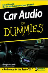 Car Audio For Dummies by Doug Newcomb