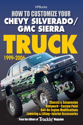 How to Customize Your Chevy Silverado/GMC Sierra Truck, 1999-2006HP 1526