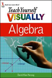 Teach Yourself VISUALLY Algebra by David Alan Herzog