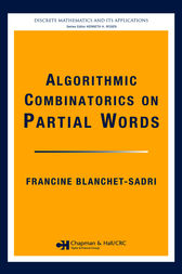 Algorithmic Combinatorics on Partial Words by Francine Blanchet-Sadri