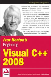 Ivor Horton's Beginning Visual C++ 2008 by Ivor Horton