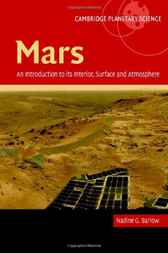 Mars: An Introduction to its Interior, Surface and Atmosphere