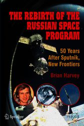 The Rebirth of the Russian Space Program by Brian Harvey