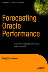 Forecasting Oracle Performance by Craig Shallahamer
