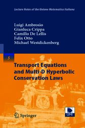 Transport Equations and Multi-D Hyperbolic Conservation Laws by Luigi Ambrosio