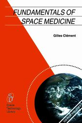 Fundamentals of Space Medicine by Gilles Clément