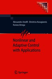 Nonlinear and Adaptive Control with Applications by Alessandro Astolfi