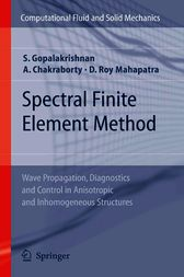 Spectral Finite Element Method by Srinivasan Gopalakrishnan