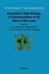 Advances in Algal Biology by R.Jan Stevenson