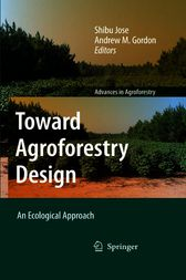 Toward Agroforestry Design by Shibu Jose