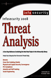InfoSecurity 2008 Threat Analysis by Craig Schiller