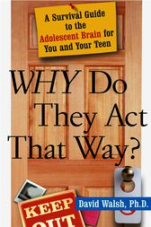 Why Do They Act That Way? - Revised and Updated by David Walsh
