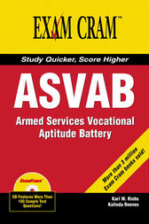 ASVAB Exam Cram by Karl W. Riebs