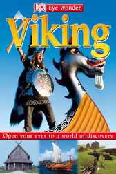 Eye Wonder: Viking by DK Publishing