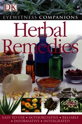 Eyewitness Companions: Herbal Remedies by Andrew Chevallier