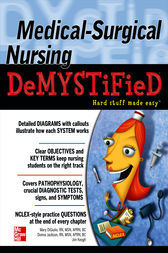 Medical-Surgical Nursing Demystified by Mary Digiulio