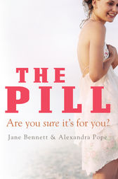 The Pill by Jane Bennett
