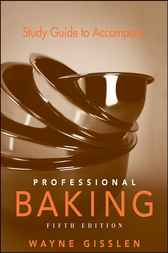 Study Guide to Accompany Professional Baking