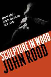 Sculpture in Wood by John Rood