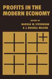 Profits in the Modern Economy by Harold W. Stevenson