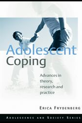 Adolescent Coping by Erica Frydenberg