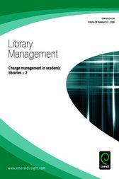 Change Management in Academic Libraries - 2 by Steve O'Connor