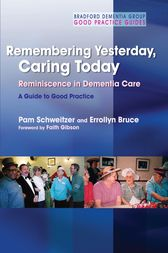 Remembering Yesterday, Caring Today by Pam Schweitzer