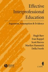 Effective Interprofessional Education by Hugh Barr