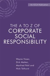 The A to Z of Corporate Social Responsibility by Wayne Visser