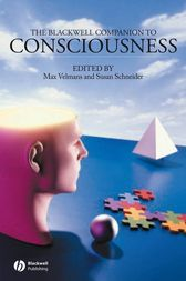 The Blackwell Companion to Consciousness by Max Velmans