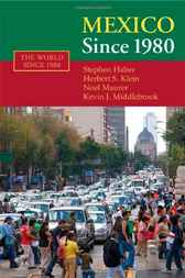 Mexico since 1980 by Stephen Haber