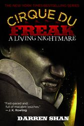 Cirque Du Freak #1: A Living Nightmare by Darren Shan
