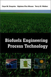 Biofuels Engineering Process Technology by Caye Drapcho