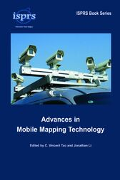 Advances in Mobile Mapping Technology by C. Vincent Tao
