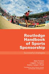 Routledge Handbook of Sports Sponsorship by Alain Ferrand