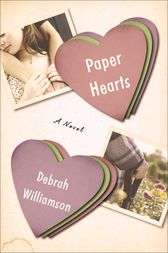 Paper Hearts by Debrah Williamson