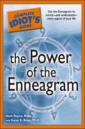 The Complete Idiot's Guide to the Power of the Enneagram by M. Ed. Pearce
