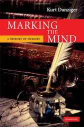 Marking the Mind by Kurt Danziger