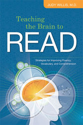 Teaching the Brain to Read by Judy Willis