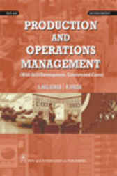 Production and Operations Management by S. Anil Kumar