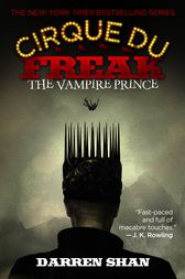 Cirque Du Freak #6: The Vampire Prince by Darren Shan